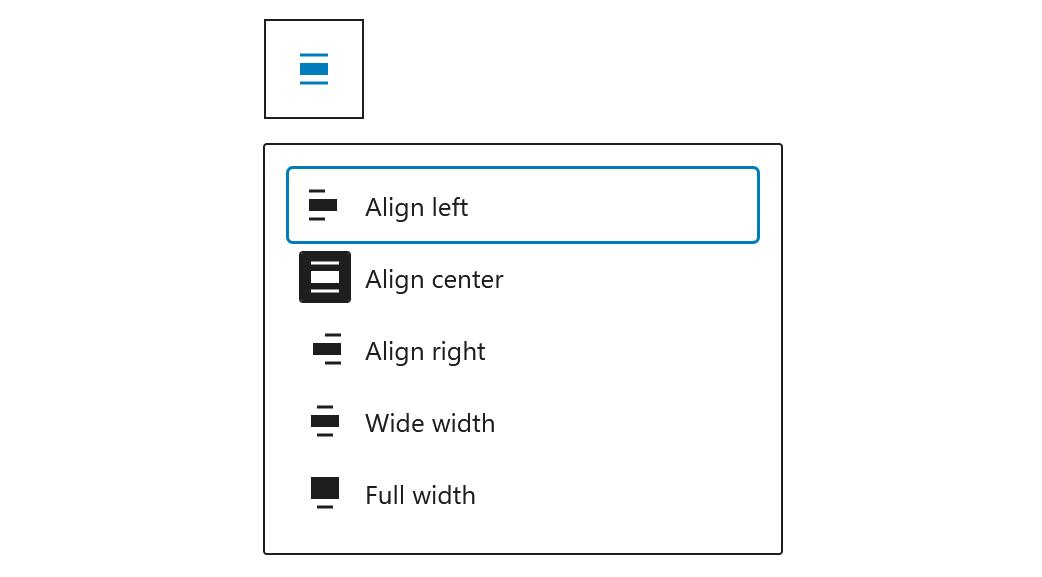 """A screenshot of the WordPress Gutenberg block editor component """"BlockAlignmentToolbar""""."""