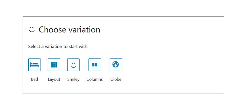"A screenshot of the WordPress Gutenberg block editor component ""BlockVariationPicker""."
